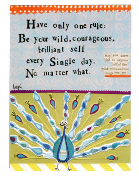 Have only one rule Be your wild courageous brilliant self every single day No matter what curly girl designs whimsical cute refrigerator fridge magnet gift girlfriend peacock