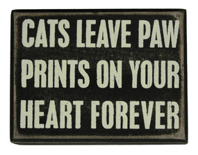 cats leave paw prints box sign