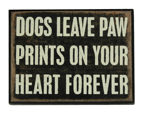 dogs leave paw prints box sign