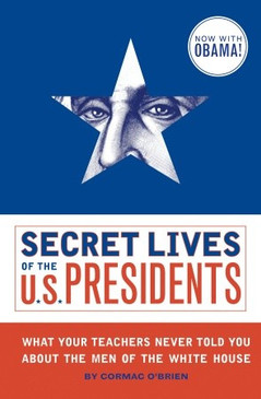 secret lives of the us presidents book