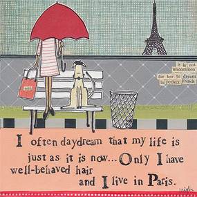 I often daydream that my life is just as it now only I have well behaved hair and I live in Paris curly girl designs whimsical cute refrigerator fridge magnet gift girlfriend