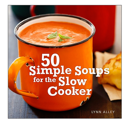 50 simple soups for the slow cooker cookbook recipe gift for mom grandma grandmother cook