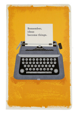 remember, ideas become things journal