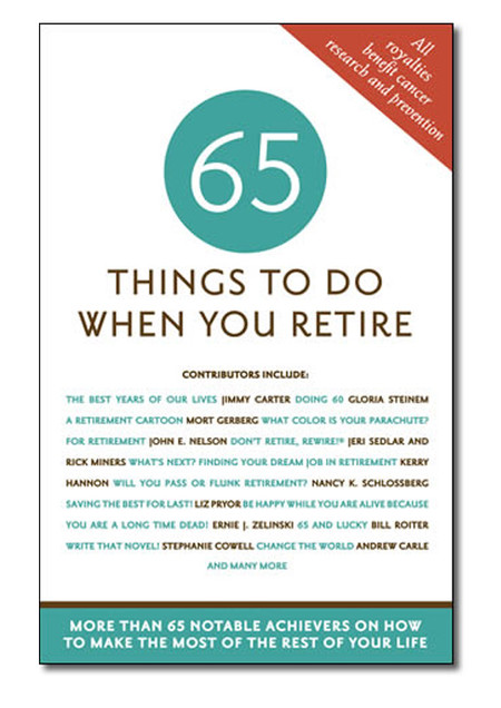 65 sixty five things to do when you retire book