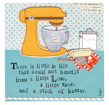 There is little in life that could not benefit from a little love  a little time and a stick of butter curly girl designs whimsical refrigerator fridge magnet gift baker cook mom grandma girlfriend