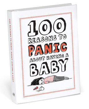 one hundred 100 reasons to panic about having a baby cute funny baby humorous baby shower gift