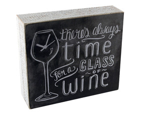 there's always time for a glass of wine rustic chalkboard box sign