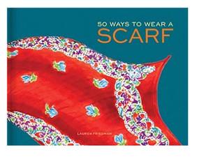 50 ways to wear a scarf book