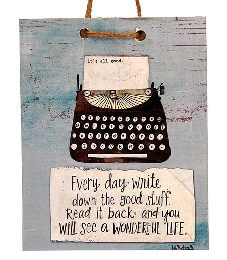 every day write down the good stuff read it back and you will see a wonderful life polka dot mitten tag sign handmade in michigan artisan home decor gift for friend graduate
