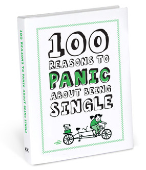 100 one hundred reasons to panic about being single funny book cute gift for single friend