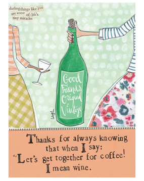 thanks for always knowing that when i say lets let together for coffee i mean wine cute girly funny hilarious fridge refrigerator magnet gift whimsical wine lover