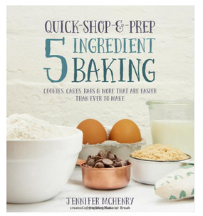 quick shop prep 5 five ingredient baking cookbook cookies desserts cakes gift for cook baker mom sister girlfriend mothers day