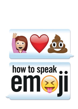 how to speak emoji book stocking stuffer teen girlfriend funny hilarious texting how to
