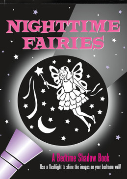 nighttime fairies a bedtime story stories shadow book kids little girls fun stocking stuffer gift