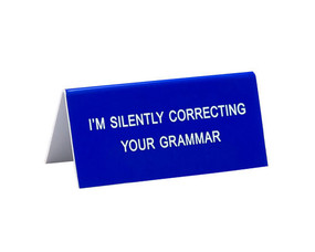 im silently correcting your grammar funny humorous desk sign co worker gift cute office supplies whimsical acrylic