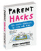 parent hacks book genius shortcuts life with kids great baby shower gift new mom parents  dad