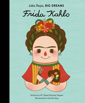little people big dreams,books,children's books,frida kahlo