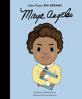 little people big dreams,books,children's books,maya angelou