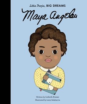 little people big dreams,books,children's books,maya angelou