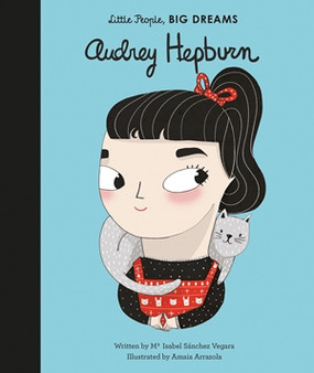 audrey hepburn,little people big dreams,books,children's books
