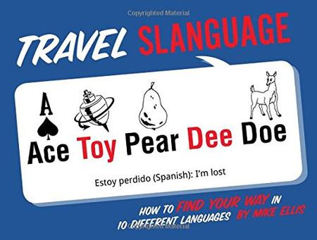 slanguage, travel, language learning, traveling, book