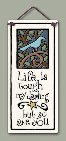 home decor, decoration, tile, wall tile, hanging tile, home, inspirational, housewarming gift, happiness, life is tough, so are you, tough person, gift for young adult