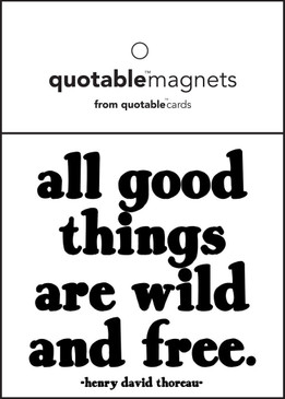 all good things are wild magnet