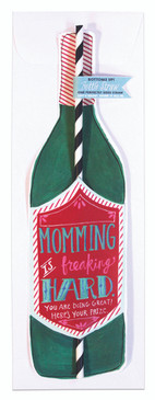 Card Momming Is Hard Wine Bottle