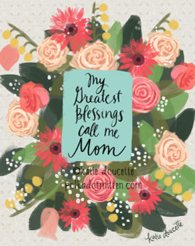 greatest blessings call me mom sign