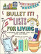 """Bullet it!  lists for living. Guided bullet organization and achievements made beautiful! This new book by Bullet It! author/illustrator Nicole Lara gives bullet journalers beautifully illustrated, full-color pages and prompts for recording their """"life lists."""" The prompts include practical lists, like movies to watch, favorite books, Christmas present ideas, trips they'd like to take, and home decorating ideas, but also personal lists, like the people who make them laugh the most, the things they're most grateful for, and where they see themselves in 10 years. 128 pages."""