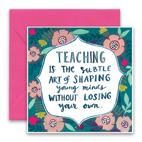 teaching is a subtle art card