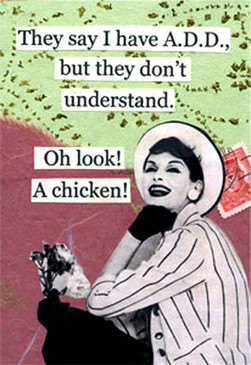 they say i have add but they don't understand oh look a chicken funny hilarious refrigerator fridge magnet office