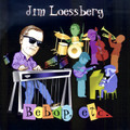 Jim Loessberg CD Bebop Etc