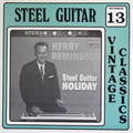 Herb Remington LP Steel Guitar Holiday