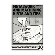 BOOK METALWORK AND MACHINING HINTS/TIPS