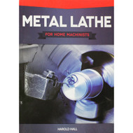 BOOK METAL LATHE FOR HOME MACHINISTS