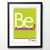 Office Posters - Be Awesome!