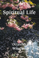 The Spiritual Life: Soul-Depths & Soul-Heights (Winslow)