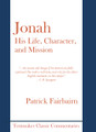 Jonah: His Life, Character, and Mission (Fairbairn)