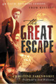 The Great Escape: 40 Faith-Building Lessons from History (Farenhorst)