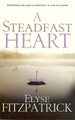 A Steadfast Heart: Experiencing God's Comfort in Life's Storms