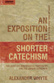 An Exposition on the Shorter Catechism (Whyte)