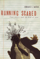 Running Scared: Fear, Worry & The God of Rest (Welch)