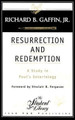 Resurrection and Redemption: A Study in Paul's Soteriology (Gaffin)