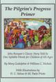 The Pilgrim's Progress Primer: John Bunyan's Classic Story Told in One Syllable Words (Godolphin & Nichols)