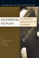 According to Plan: The Unfolding Revelation of God in the Bible (Goldsworthy)