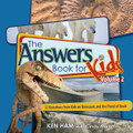 The Answers Book for Kids, Vol. 2 (Ham)