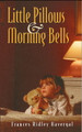 Little Pillows & Morning Bells (Havergal)