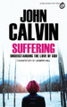 Suffering: Understanding the Love of God - Selections from John Calvin (Hill)