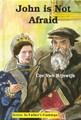 John is Not Afraid (Van Rijswijk)